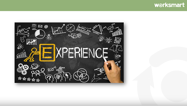 Worksmart presentation slide with image of blackboard with 'Experience' phrase/