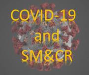 COVID-19 SM&CR